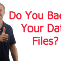 Do you backup your data files?